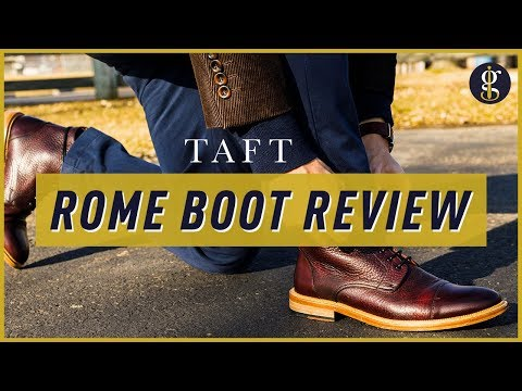 TAFT BOOTS REVIEW | Oxblood Rome Boot (As Good As They Look?)