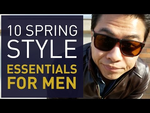 10 Spring Style Essentials For Men | Outfit Ideas Lookbook | GENTLEMAN WITHIN