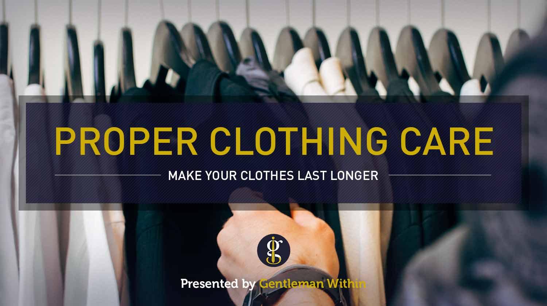So pflegen Sie Ihre Kleidung, damit sie lange hält    GENTLEMAN INNERHALB